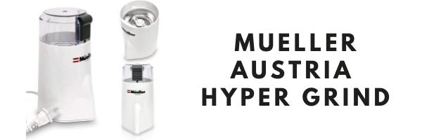 Mueller Austria Hyper Grind